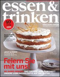 Essen Und Trinken Zeitschrift 40 jahre genuss essen trinken feiert mit einer jubiläumsausgabe